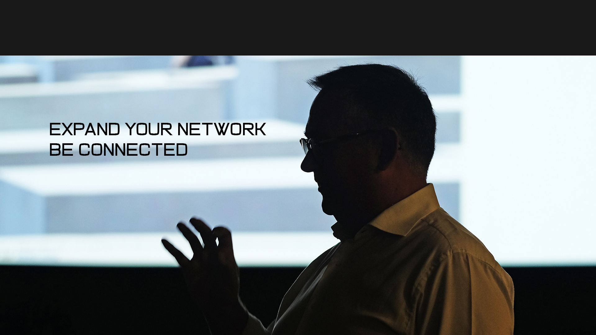 Expand your network. Be connected. Make the most of our services!